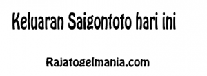 Keluaran Saigontoto hari ini